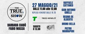 The True Show - 27 maggio