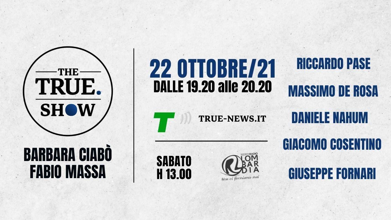 true show 22 ottobre
